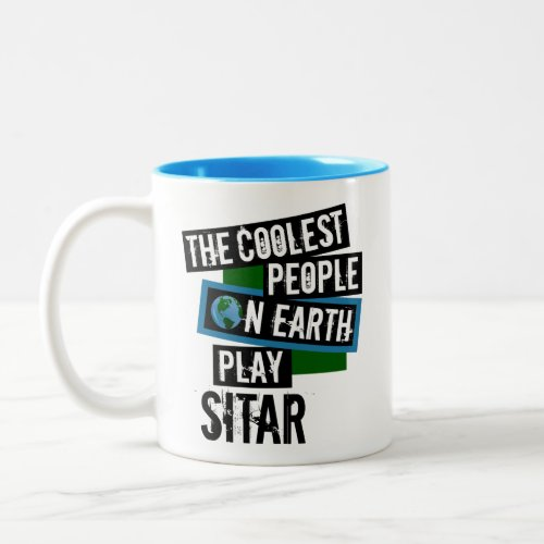 The Coolest People on Earth Play Sitar Two-Tone Coffee Mug