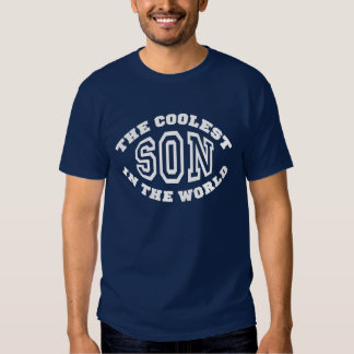 The Coolest Son in the World T-Shirt