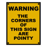 The Corners Of This Sign Are Pointy  ~ Spoof Poster