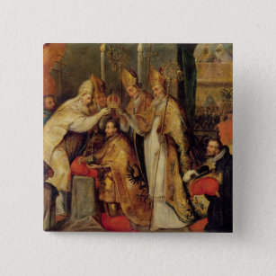 The Coronation of Charles V  Holy Roman Emperor Pinback Button