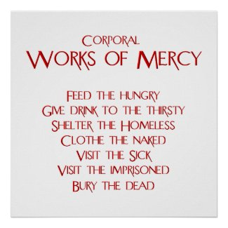 The Corporal Works of Mercy Poster