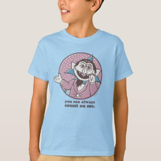 The Count | You Can Always Count On Me T-Shirt