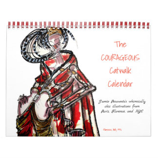 The COURAGEOUS Catwalk Illustrated Calendar