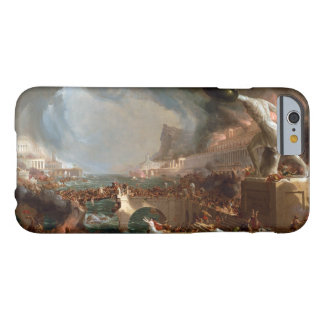 The Course of Empire: Destruction by Thomas Cole Barely There iPhone 6 Case