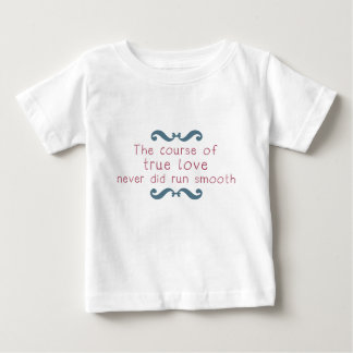 The Course of True Love Baby T-Shirt