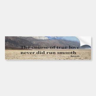 The Course of True Love Bumper Sticker