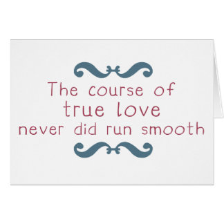 The Course of True Love Greeting Card