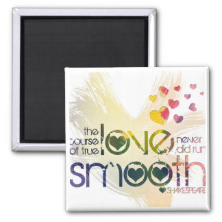 the course of true love never did run smooth 2 inch square magnet