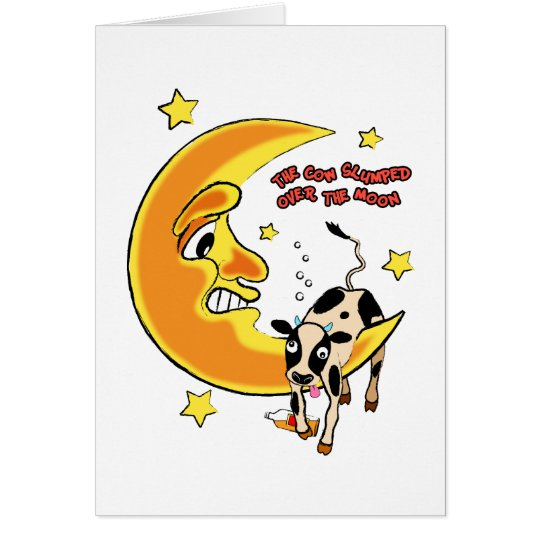 The cow slumped over the moon 2 card