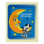 The cow slumped over the moon posters