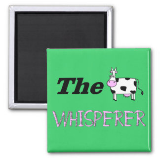 The Cow Whisperer Gifts Magnet