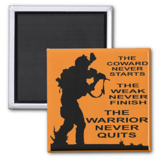 The Coward, The Weak And The Warrior Military Magnet