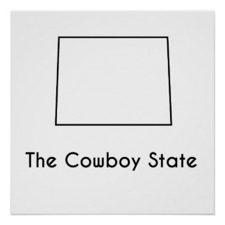 The Cowboy State Poster