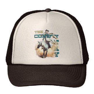 The Cowboy Way -rodeo gifts & tees Trucker Hat