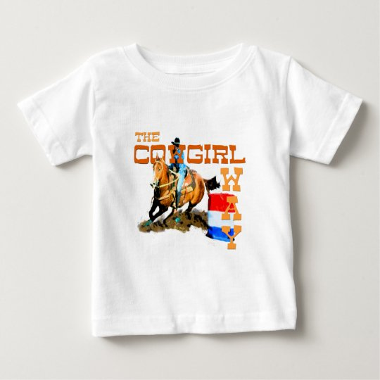 The Cowgirl Way gifts Baby T-Shirt