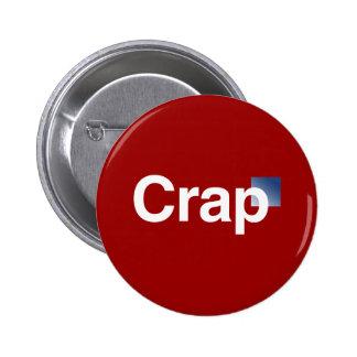 The Crap Logo 2 Inch Round Button