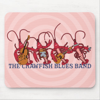 The Crawfish Blues Band Mouse Pad