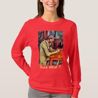 The Crawfish Eater: Suck What? T-Shirt