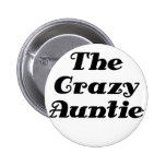 The Crazy Auntie Buttons