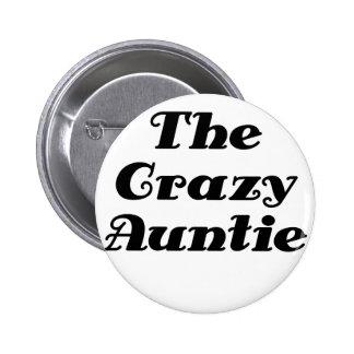 The Crazy Auntie Pinback Button