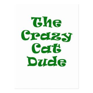The Crazy Cat Dude Postcard