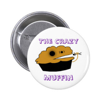 The Crazy, Muffin Button