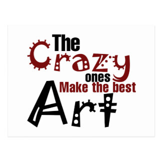 The crazy ones make the best art postcard