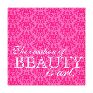 """The creation of beauty is art"" hot pink damask Canvas Print"