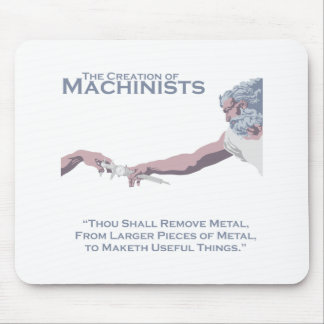 The Creation of Machinists Mouse Pad