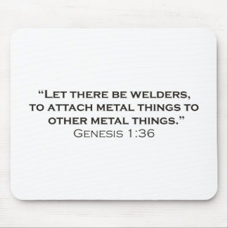The creation of welders. mouse pad