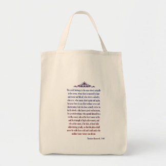 The Credit belongs to the Man in the Arena Tote Bag