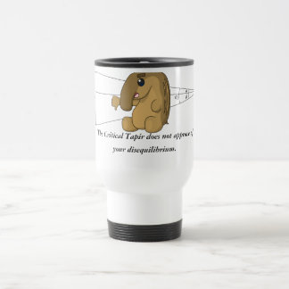 The Critical Tapir Does Not Approve Travel Mug