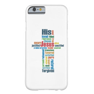 The Cross of Jesus Barely There iPhone 6 Case
