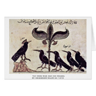 The Crow King And His Council By Arabischer Maler Card