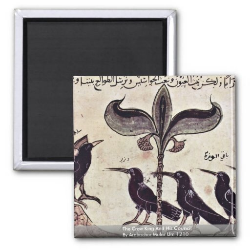 The Crow King And His Council By Arabischer Maler Magnet
