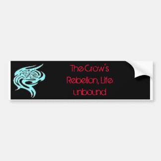 The Crow's Rebelion bumper sticker