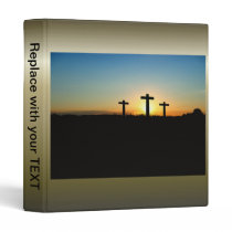 The Crucifixion Crosses at Sunset Binder