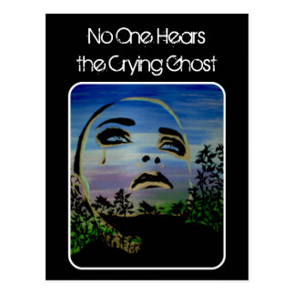 'the Crying Ghost' Postcard