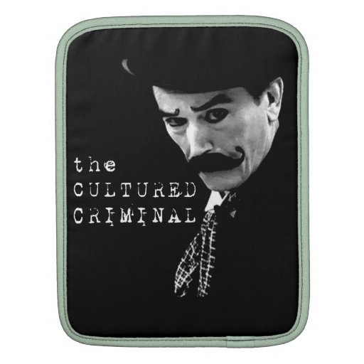 The Cultured Criminal - Official iPad Sleeve