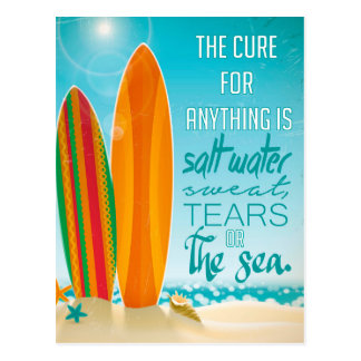 The Cure for Anything is Salt Water Postcard