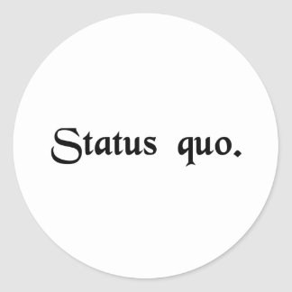 The current state of being. classic round sticker