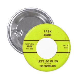The Customs Five - Let's Go In '69 Button