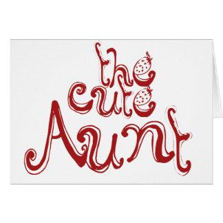 The Cute Aunt Card