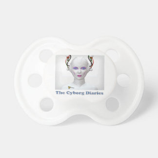 The Cyborg Diaries Collection Pacifiers