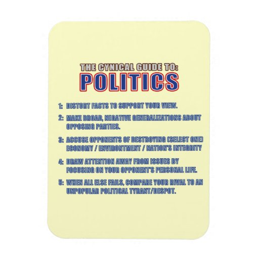 The Cynical Guide to Politics Magnet
