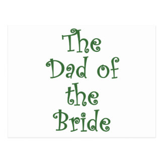 The Dad of the Bride Postcard