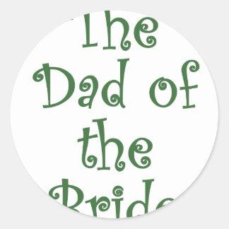 The Dad of the Bride Round Sticker