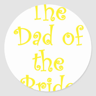 The Dad of the Bride Stickers