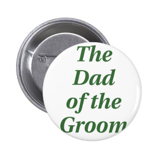 The Dad of the Groom Pin