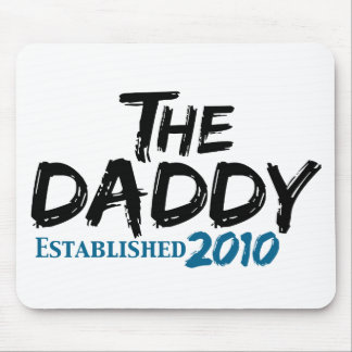 The Daddy est 2010 Mousepad
